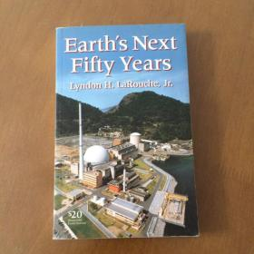 Earths Next Fifty Years(英文原版 地球未来五十年 )