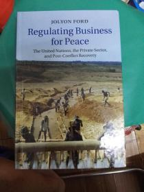 Regulating Business for Peace
