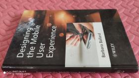 【英文原版】 Designing The Mobile User Experience(品相如图)