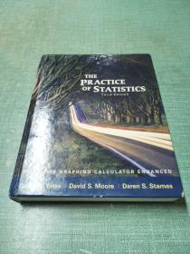 The Practice of Statistics: TI-83/84/89 Graphing Calculator Enhanced(Third Edition)(精装,大16开英文原版。)