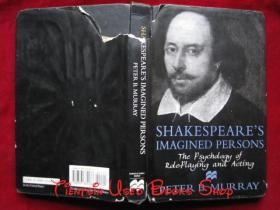 Shakespeare's Imagined Persons: The Psychology of Role-Playing and Acting(英语原版 精装本)莎士比亚的想象人物:角色扮演和表演的心理学