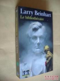 Le Bibliothecairre  by Larry Beinhart 法文原版