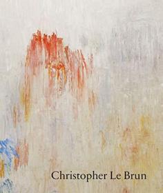 【现货】Christopher Le Brun: New Paintings