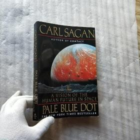 Pale Blue Dot:A Vision of the Human Future in Space  大32开【有藏书者签名 内页干净】