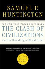 英文原版书 文明的冲突与世界秩序的重建 The Clash of Civilizations and the Remaking of World Order Samuel P. Huntington