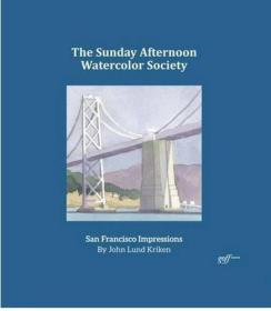 Sunday Afternoon Watercolor Society: San Francisco Impressions