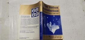 The Velvet Revolution 1988-1991