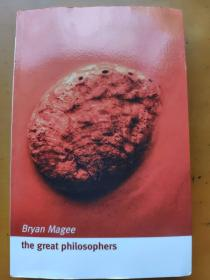 The Great Philosophers: An Introduction to Western Philosophy 2nd Edition Bryan Magee