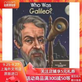 谁是伽利略? 英文原版 Who Was Galileo? 名人传记系列 中小学生读物 Who Was/Is 系列