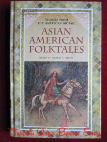 Asian American Folktales(Stories from the American Mosaic)亚裔美国人的民间故事(来自美国风情录的故事 英语原版 精装本)