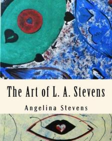 The Art of L. A. Stevens