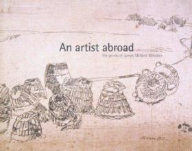 Artist Abroad: The Prints of James McNeill Whistler