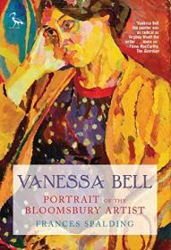 【现货】Vanessa Bell: Portrait of the Bloomsbury Artist
