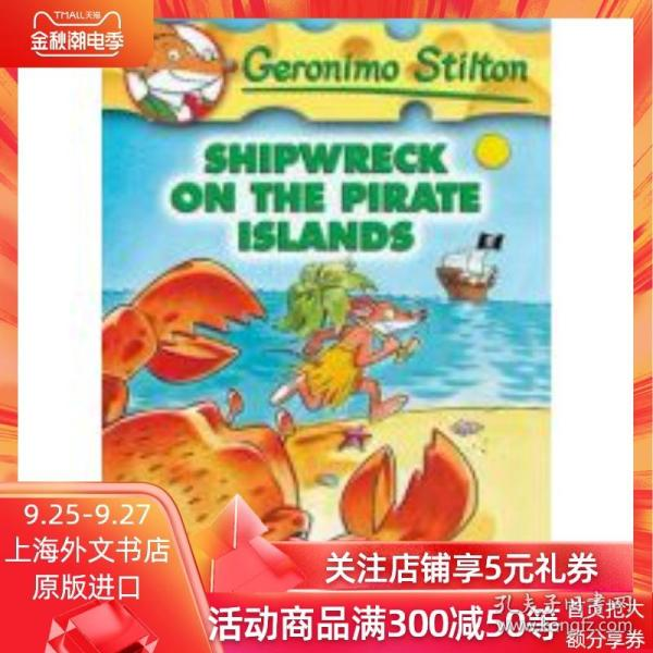 Geronimo Stilton #18: Shipwrecked on the Pirate Islands  老鼠记者18:夺宝奇鼠