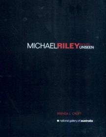 Michael Riley: Sights Unseen