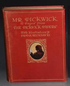 1910年CHARLES DICKENS: Papers of Pickwick  狄更斯《匹克威克外传》著名的Frank Reynolds彩绘本初版本 25张绝美彩色水粉插图 开本超大 品绝佳