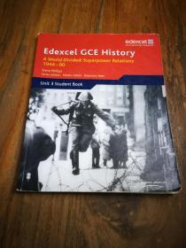 Edexcel GCE History Unit 3 E2 a World Divided: Superpower Relations 1944-90