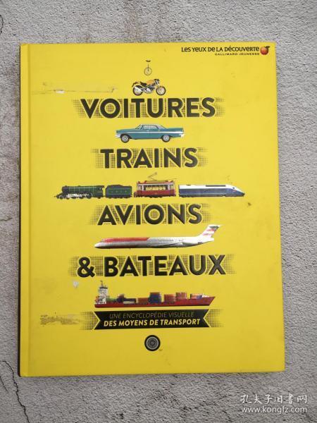 Voitures, trains, avions & bateaux : Une encyclopédie visuelle des moyens de transport
