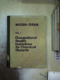 OCCUPATIONAL HEALTH GUIDELINES FOR CHEMICAL HAZARDS 1