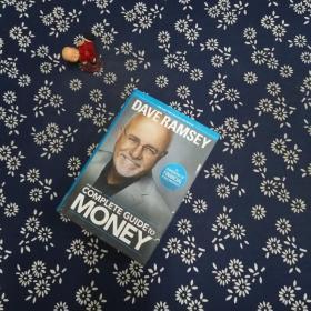 DaveRamsey'sCompleteGuidetoMoney:TheHandbookofFinancialPeaceUniversity
