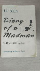 《狂人日记及其他小说》(Diary of a Madman and Other Stories),鲁迅小说英文译本,威廉.莱尔翻译,1999年平装