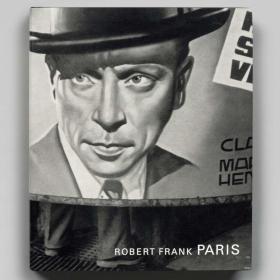 Robert Frank: Paris 弗兰克: 巴黎