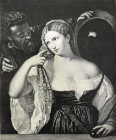 1876年感光制版铜版画《梳妆的妇人》—西方油画之父,意大利文艺复兴后期威尼斯画派画家提香·韦切利奥(Tiziano Vecelli,1490 - 1576年)作品  45.2*31.4厘米