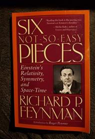Six Not-so-easy Pieces - Einstein's Relativity, Symmetry, And Space-time