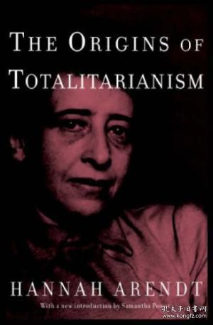 The Origins Of Totalitarianism-极权主义的起源