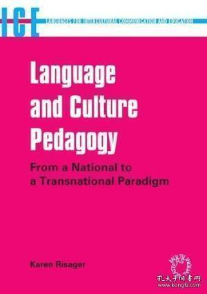 Language And Culture Pedagogy:From a National to a Transnational Paradigm (Languages for Intercultural Communication and Education)