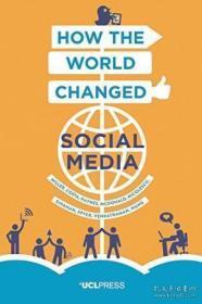 How The World Changed Social Media-世界如何改变社交媒体