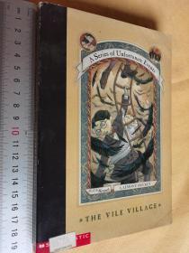 英文原版  The Vile Village (A Series of Unfortunate events)