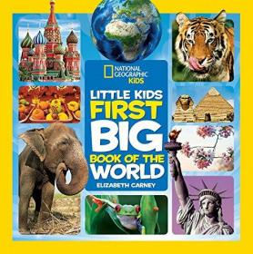 National Geographic Little Kids First Big Book Of The World (national Geographic Little Kids First B