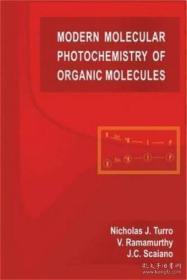 Modern Molecular Photochemistry Of Organic Molecules-现代有机分子光化学