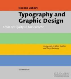 Typography and Graphic Design:From Antiquity to the Present