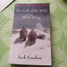 The Call of the Wild ; and, White Fang(开胶)