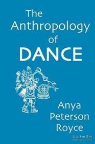 The Anthropology Of Dance-舞蹈人类学