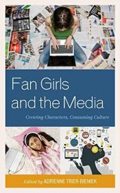 Fan Girls And The Media
