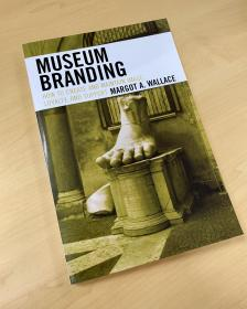 Museum Branding : how to create and maintain image