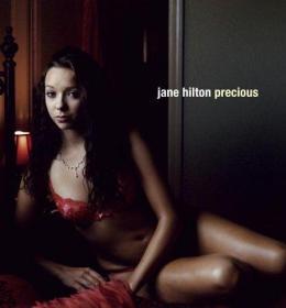 Jane Hilton: Precious