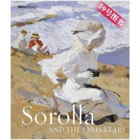 原版现货 Sorolla and the Paris Years 西班牙印象派画家索拉作品集 索罗拉和巴黎岁月画册