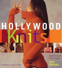 Hollywood Knits: Thirty Original Suss Designs-好莱坞针织品:30种原创Suss设计