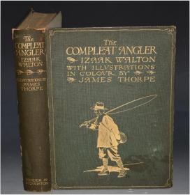 1911年Izaac Walton _ The Compleat Angler  伊萨克•沃尔顿《垂钓大全》著名的James Thorpe水彩绘本初版本 25张彩色插图