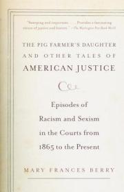 The Pig Farmer's Daughter and Other Tales of American Justice养猪户的女儿和其他的美国司法故事,英文原版