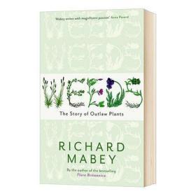 杂草的故事 英文原版 Weeds: The Story of Outlaw Plants