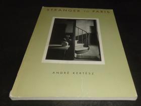 2手英文 Stranger to Paris Andre Kertesz 安德烈·柯特兹 sab89