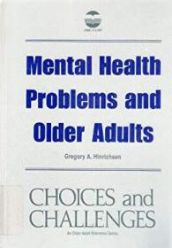 Mental Health Problems and Older Adults-心理健康问题与老年人