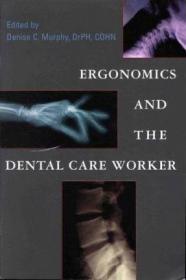Ergonomics and the Dental Care Worker-人体工程学与牙科护理工作者