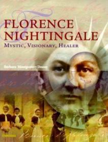 Florence Nightingale: Mystic, Visionary, Healer-南丁格尔:神秘的,有远见的,治愈者