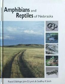 【精装英文原版】《美国内布拉斯加州的两栖动物与爬行动物图鉴》Amphibians and Reptiles of Nebraska含动物彩图与分布地图